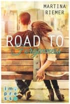 Road to Forgiveness eBook by Martina Riemer