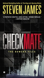 Checkmate - The Bowers Files ebook by Steven James