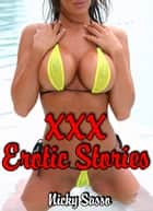 XXX Erotic Stories Collection eBook by Nicky Sasso