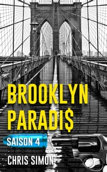 Brooklyn Paradis - Saison 4 ebook by Chris Simon
