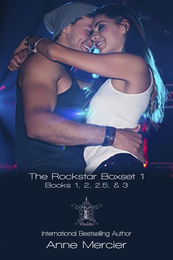 The Rockstar Series Box Set - Rockstar ebook by Anne Mercier