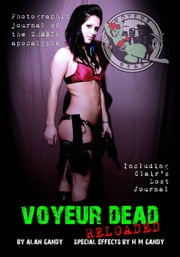 Voyeur Dead Reloaded ebook by Alan Gandy