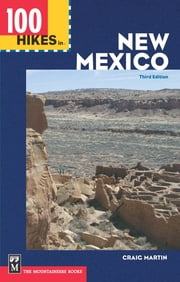 100 Hikes in New Mexico ebook by Craig Martin