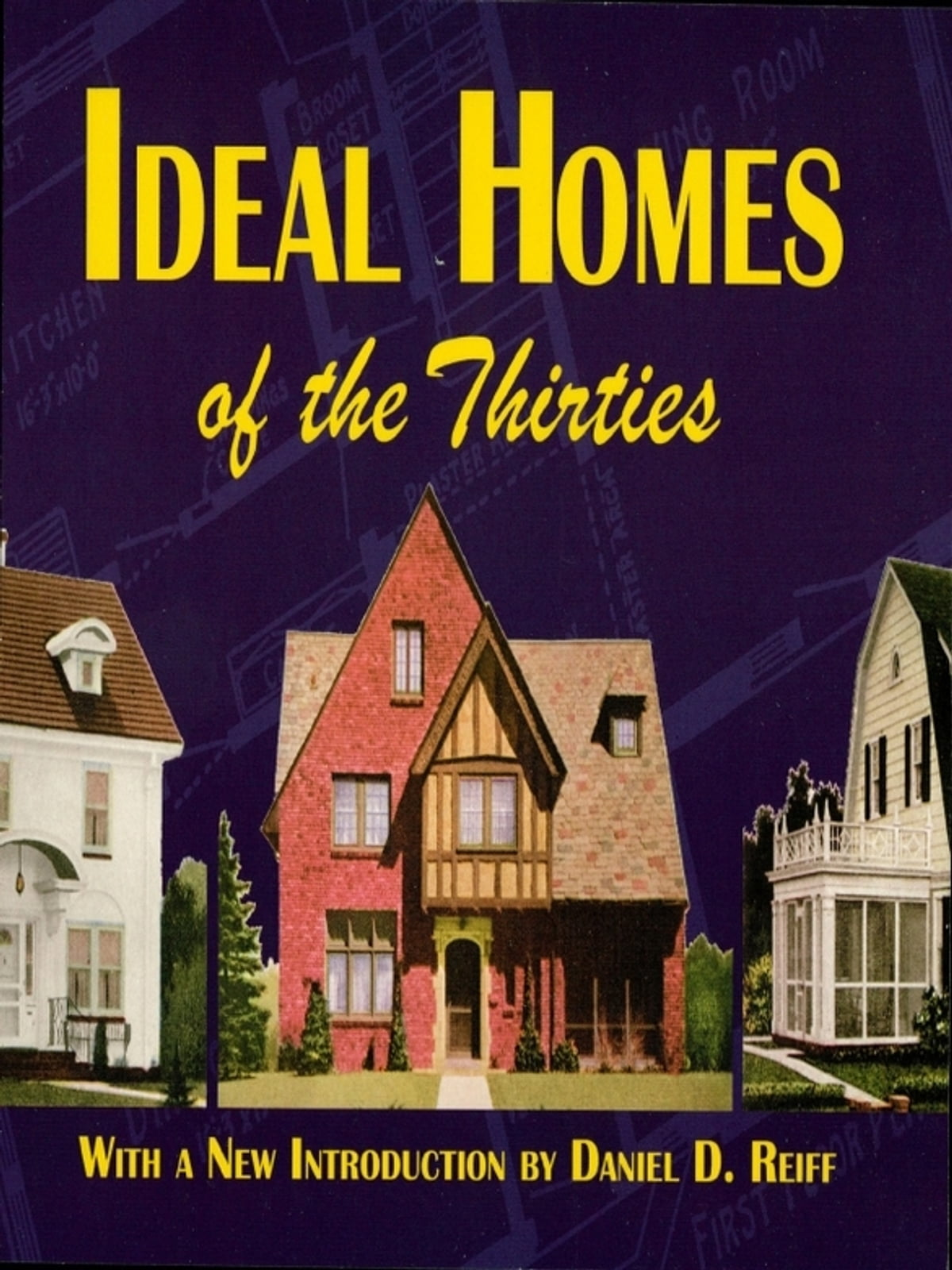 Ideal Homes of the Thirties eBook por Ideal Homes - 9780486136653 | Rakuten  Kobo