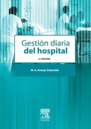 Gestión diaria del hospital ebook by Kobo.Web.Store.Products.Fields.ContributorFieldViewModel