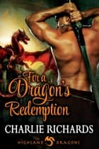 For a Dragon's Redemption ebook by Charlie Richards