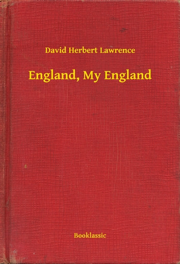 England, My England ebook by David Herbert Lawrence