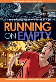 Running on Empty - A Visual Introduction to The Desire of Ages ebook by Ellen Bailey
