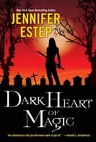 Dark Heart of Magic ebook by