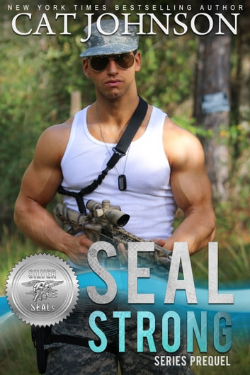 SEAL Strong - A Second Chances Romance ebook by Cat Johnson,Suspense Sisters