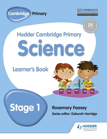 Hodder Cambridge Primary Science Learner's Book 1 ebook by Rosemary Feasey