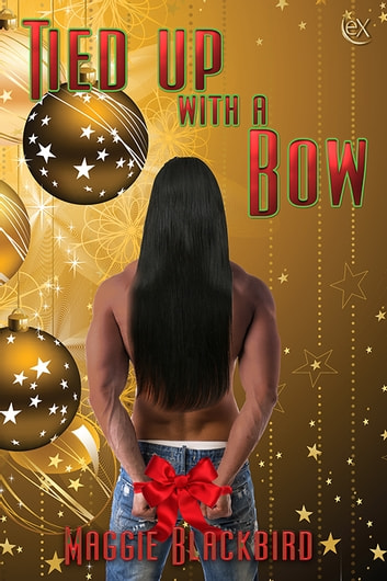 Tied Up with a Bow ebook by Maggie Blackbird