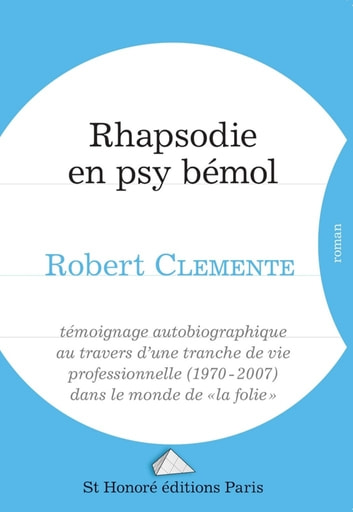 Rhapsodie en psy bémol ebook by Robert CLémente
