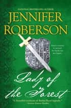 Lady of the Forest ebook by Jennifer Roberson