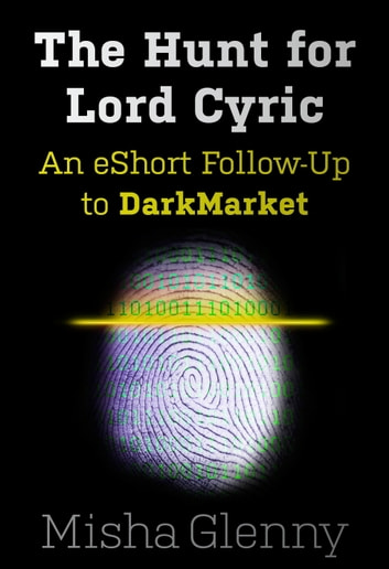 DarkerMarket: The Hunt for Lord Cyric
