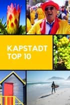 Kapstadt - Top 10 ebook by Stefan Rogal