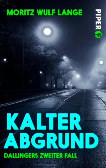 Kalter Abgrund - Dallingers zweiter Fall ebook by Moritz Wulf Lange