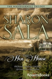 The Hen House ebook by Sharon Sala