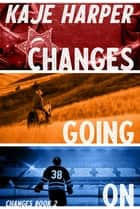 Changes Going On ebook by