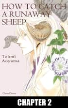 HOW TO CATCH A RUNAWAY SHEEP (Yaoi Manga) - Chapter 2 ebook by Tohmi Aoyama