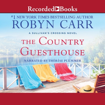 The Country Guesthouse audiobook by Robyn Carr