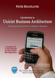 Introduction to Unicist Business Architecture ebook by Belohlavek, Peter