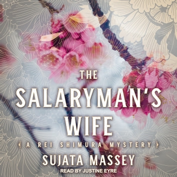 The Salaryman's Wife audiobook by Sujata Massey