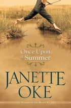 Once Upon a Summer (Seasons of the Heart Book #1) ebook by