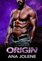 Origin ebook by Ana Jolene