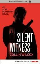 Silent Witness ebook by Collin Wilcox