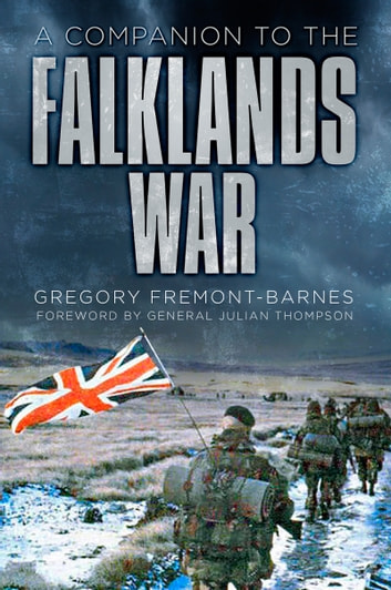 Companion to the Falklands War ebook by Gregory Fremont-Barnes