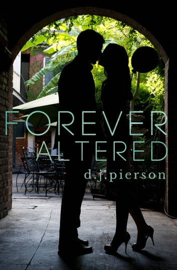 Forever Altered ebook by D.J. Pierson