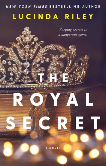 The Royal Secret - A Novel ekitaplar by Lucinda Riley