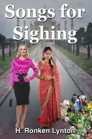 Songs For Sighing ebook by H. Ronken Lynton