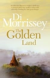 The Golden Land ebook by Di Morrissey