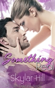 Something Real ebook by Skylar Hill