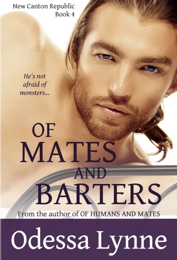 Of Mates and Barters ebook by Odessa Lynne