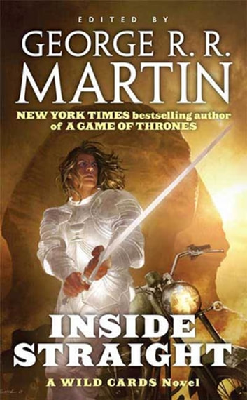 Inside Straight - A Wild Cards Novel (Book One of the Committee Triad) ebook by Wild Cards Trust,George R. R. Martin
