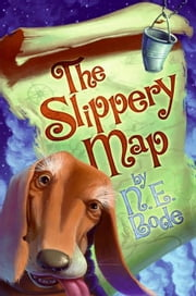 The Slippery Map ebook by N. E. Bode,Brandon Dorman
