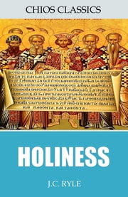 Holiness ebook by J.C. Ryle