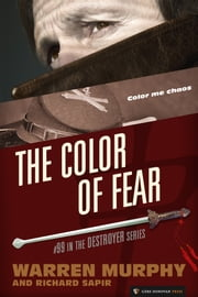 The Color of Fear ebook by Warren Murphy, Richard Sapir