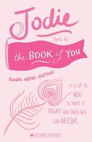 Jodie: This is the Book of You ebook by Randa Abdel-Fattah