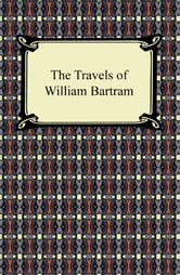 The Travels of William Bartram ebook by William Bartram
