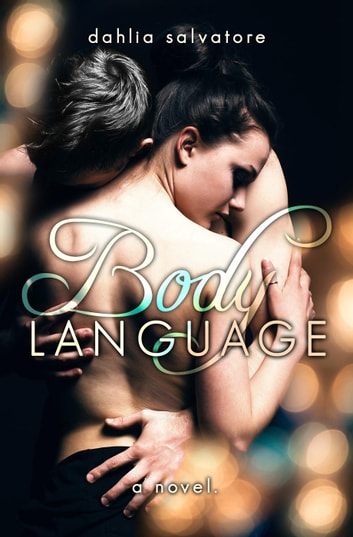 Body Language ebook by Dahlia Salvatore