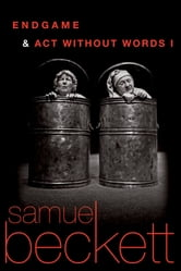 Endgame and Act Without Words ebook by Samuel Beckett