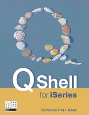 Qshell for iSeries ebook by Ted Holt,Fred Kulack
