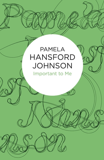 Important to Me ebook by Pamela Hansford Johnson