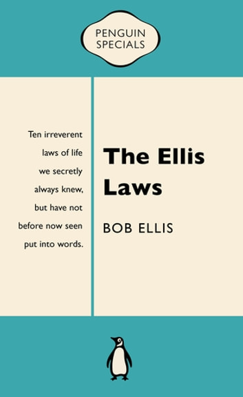 The Ellis Laws - Penguin Special ebook by Bob Ellis