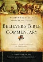 Believer's Bible Commentary, Ebook - Second Edition ebook by Thomas Nelson