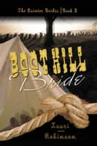 Boot Hill Bride ebook by Lauri  Robinson